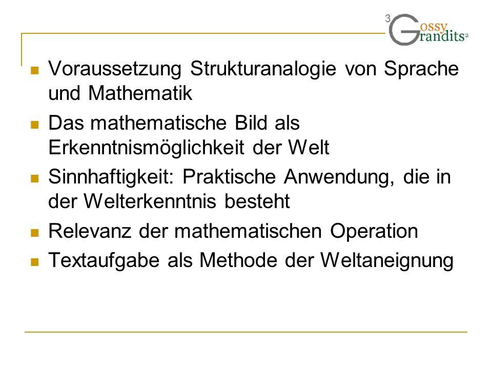Voraussetzung Strukturanalogie von Sprache und Mathematik