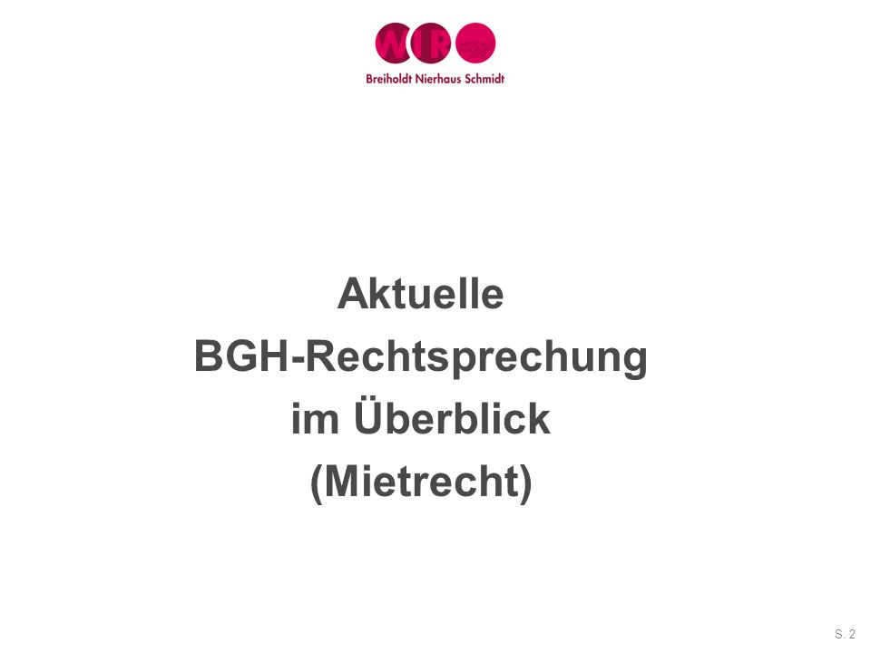 Aktuelle BGH-Rechtsprechung im Überblick (Mietrecht)