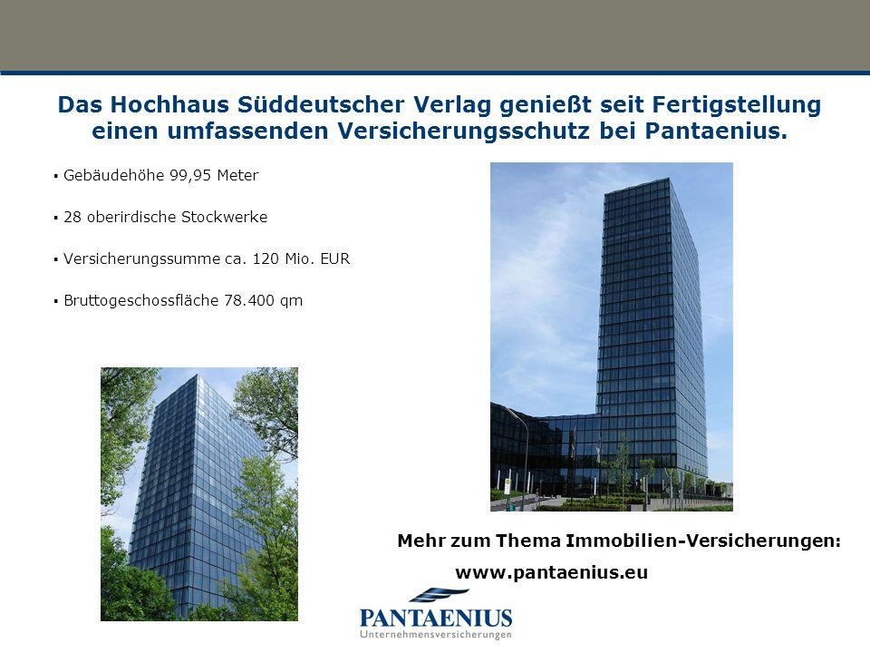 Das Hochhaus Süddeutscher Verlag genießt seit Fertigstellung einen umfassenden Versicherungsschutz bei Pantaenius.