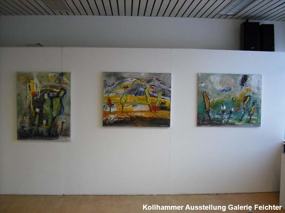 Kollhammer Ausstellung Galerie Feichter