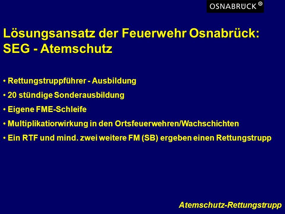 Lösungsansatz der Feuerwehr Osnabrück: SEG - Atemschutz