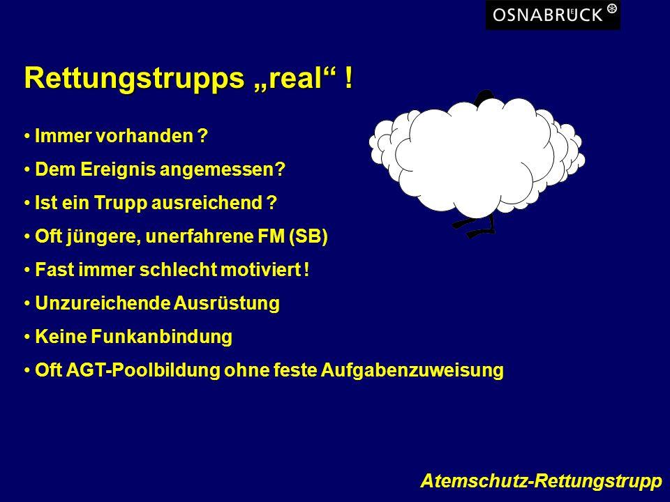 """Rettungstrupps """"real !"""