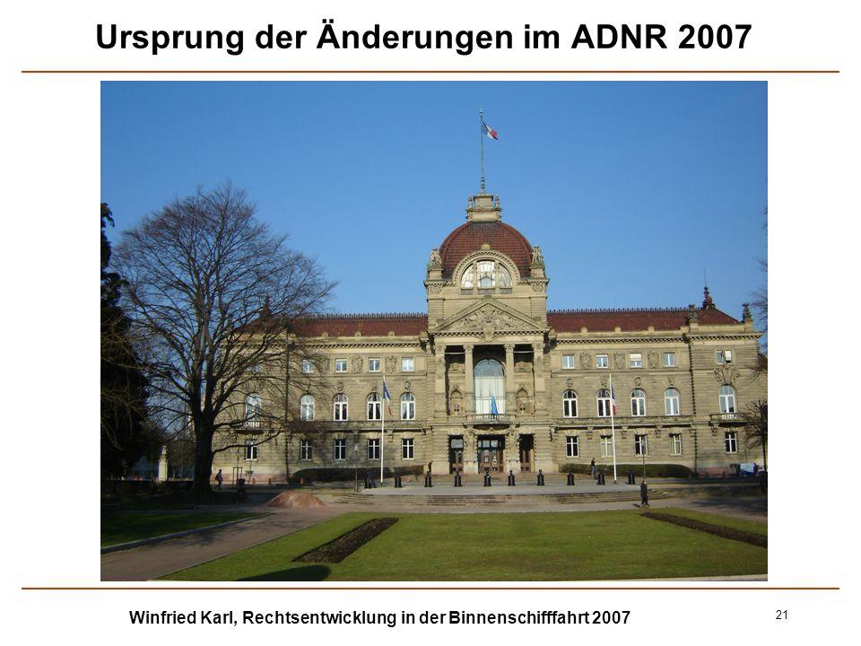 Ursprung der Änderungen im ADNR 2007