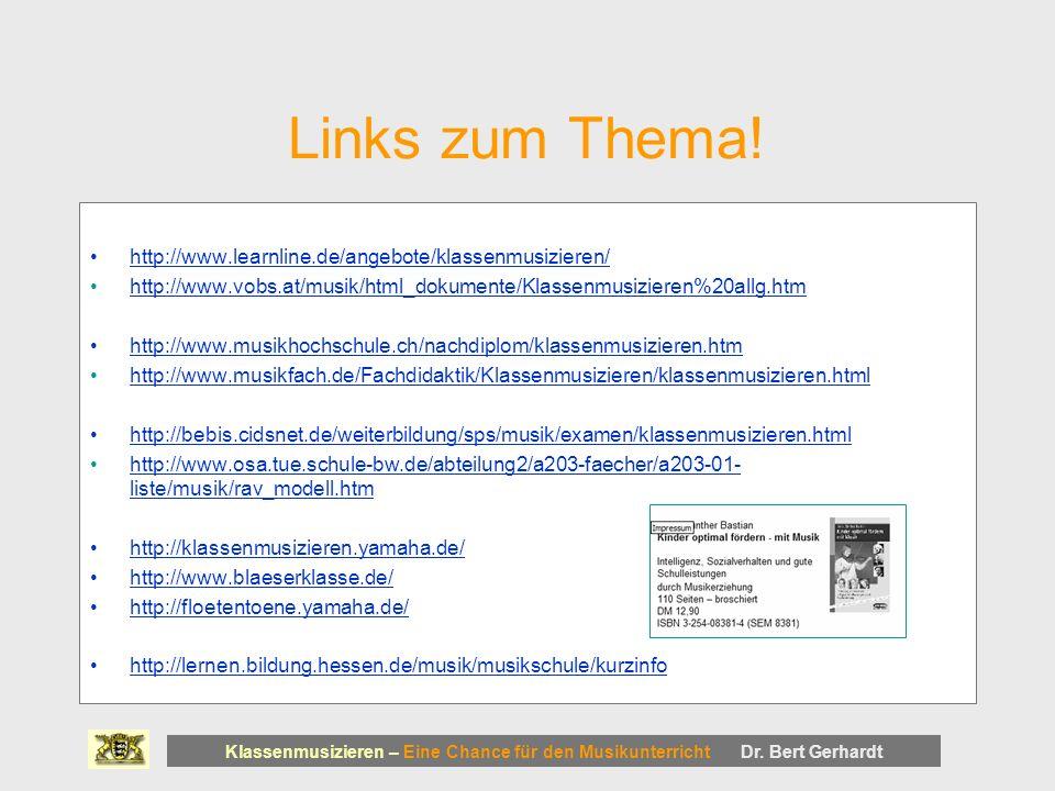 Links zum Thema! http://www.learnline.de/angebote/klassenmusizieren/