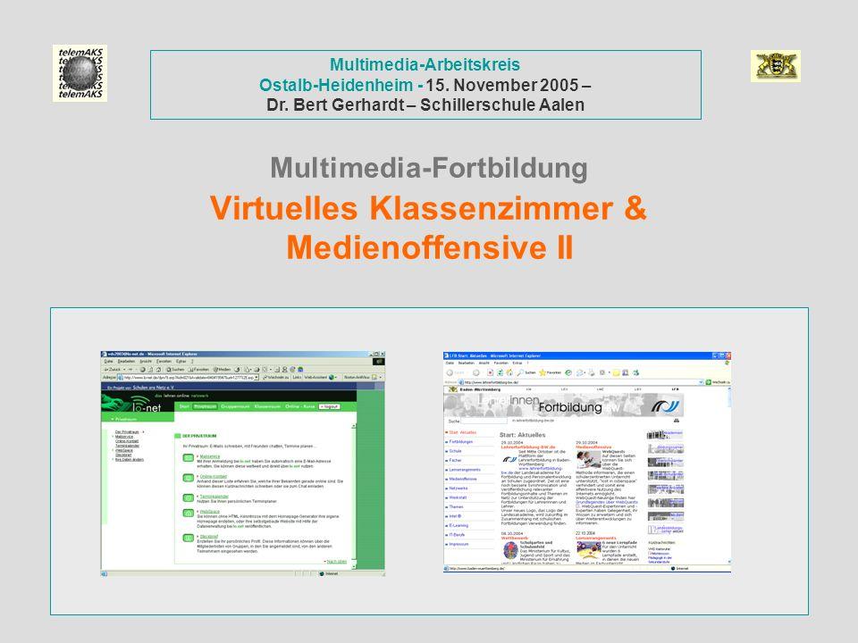 Multimedia-Fortbildung Virtuelles Klassenzimmer & Medienoffensive II