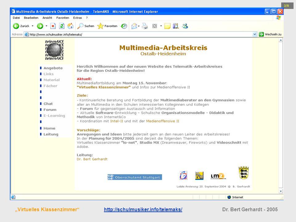 """3/8 """"Virtuelles Klassenzimmer http://schulmusiker.info/telemaks/ Dr. Bert Gerhardt - 2005"""