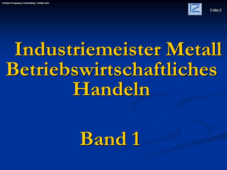 Industriemeister Metall Betriebswirtschaftliches Handeln