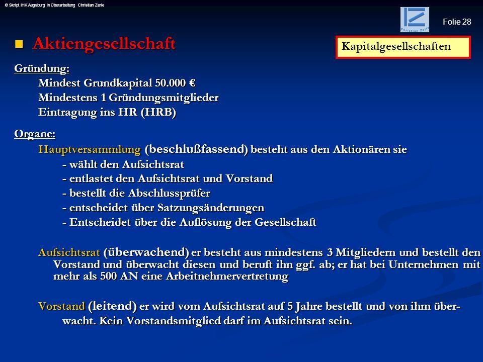 Aktiengesellschaft Kapitalgesellschaften Gründung: