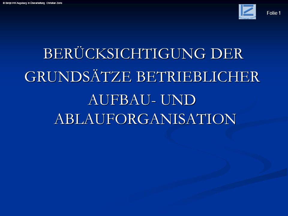 GRUNDSÄTZE BETRIEBLICHER AUFBAU- UND ABLAUFORGANISATION