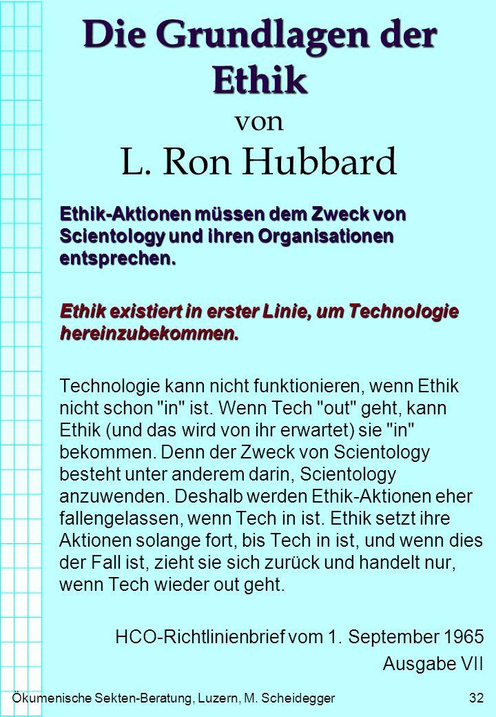 Die Grundlagen der Ethik von L. Ron Hubbard