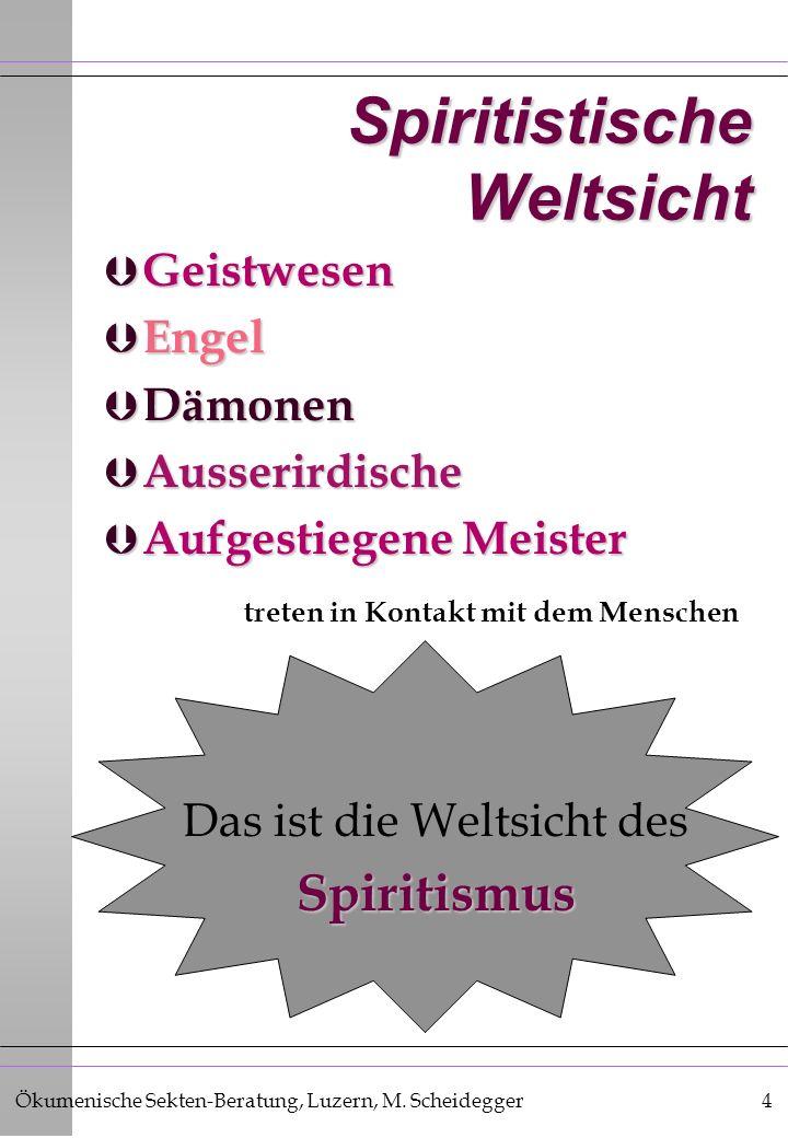 Spiritistische Weltsicht