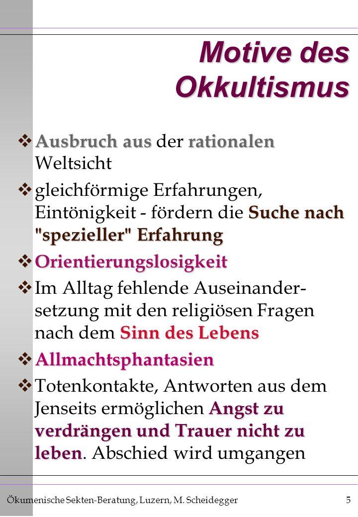 Motive des Okkultismus
