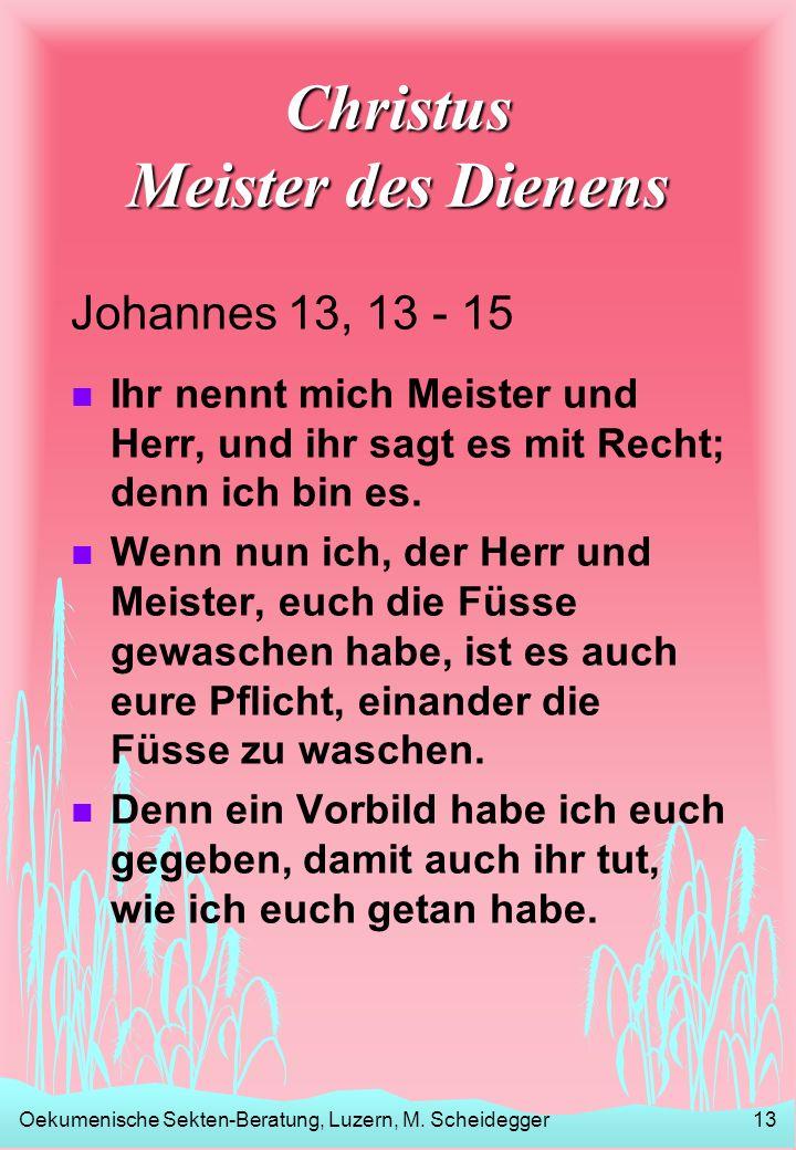 Christus Meister des Dienens