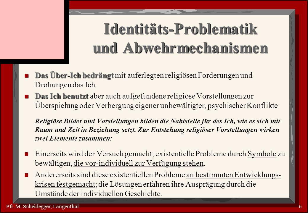 Identitäts-Problematik und Abwehrmechanismen