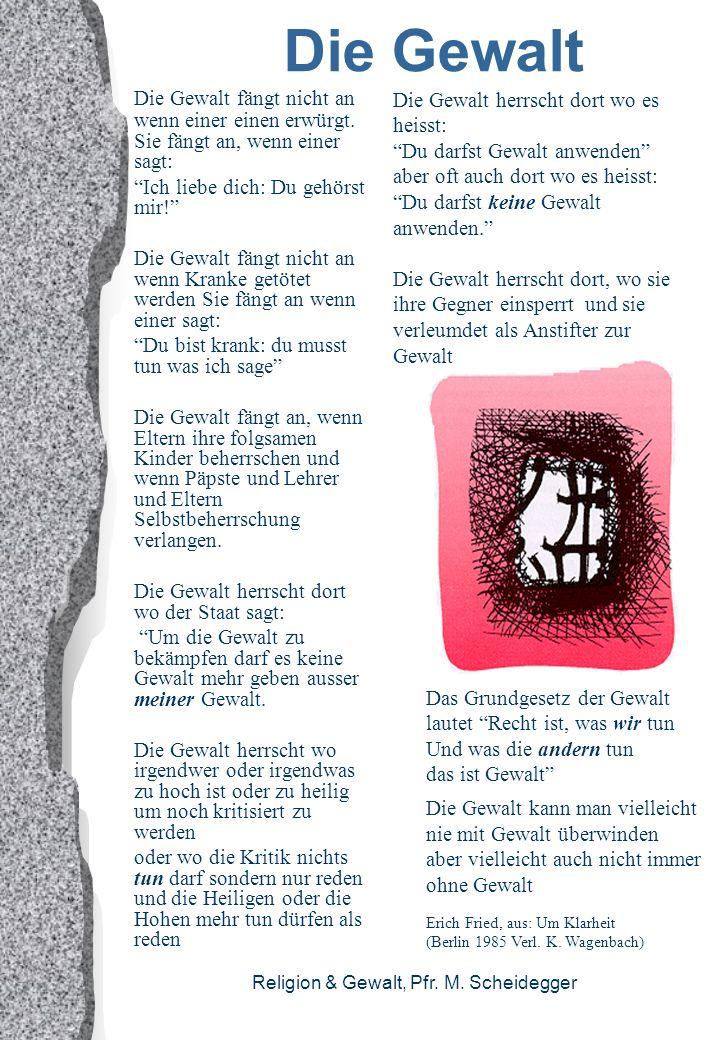Religion & Gewalt, Pfr. M. Scheidegger