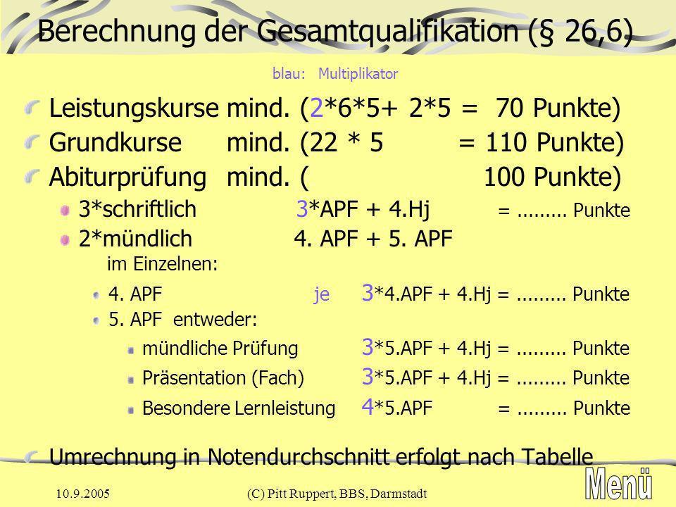 Berechnung der Gesamtqualifikation (§ 26,6) blau: Multiplikator