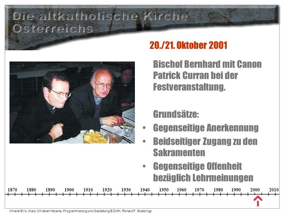 20./21. Oktober 2001 Bischof Bernhard mit Canon Patrick Curran bei der Festveranstaltung. Grundsätze: