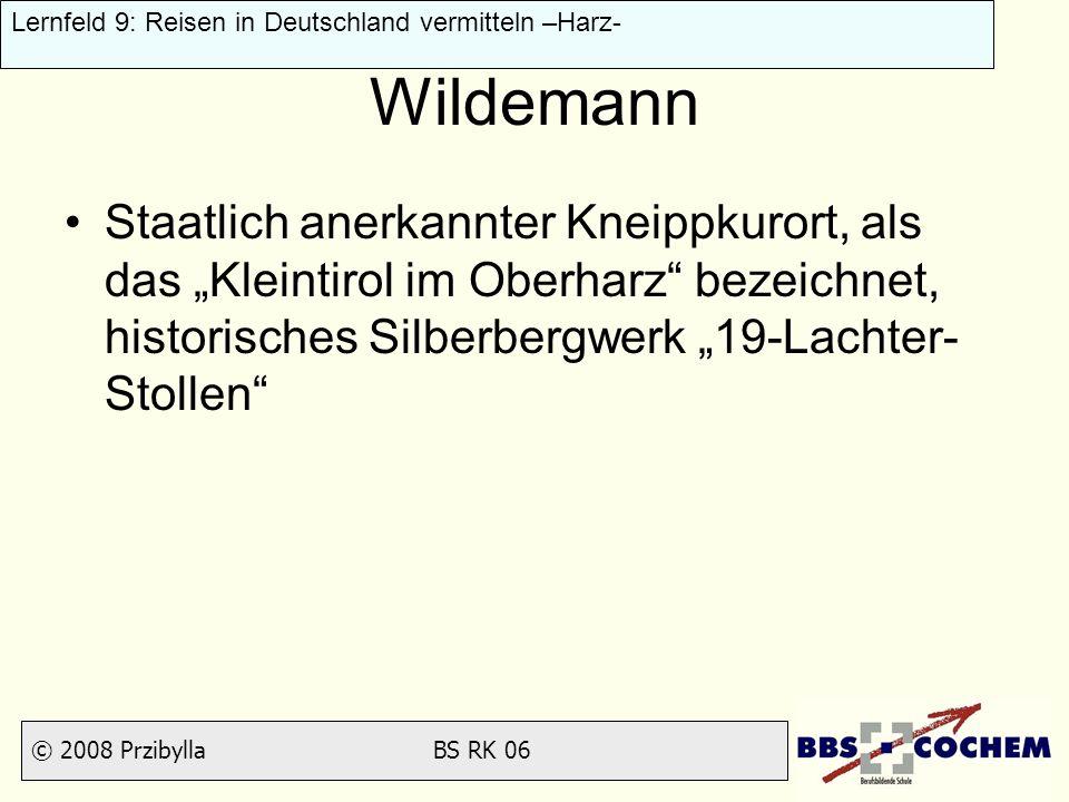 """Wildemann Staatlich anerkannter Kneippkurort, als das """"Kleintirol im Oberharz bezeichnet, historisches Silberbergwerk """"19-Lachter-Stollen"""