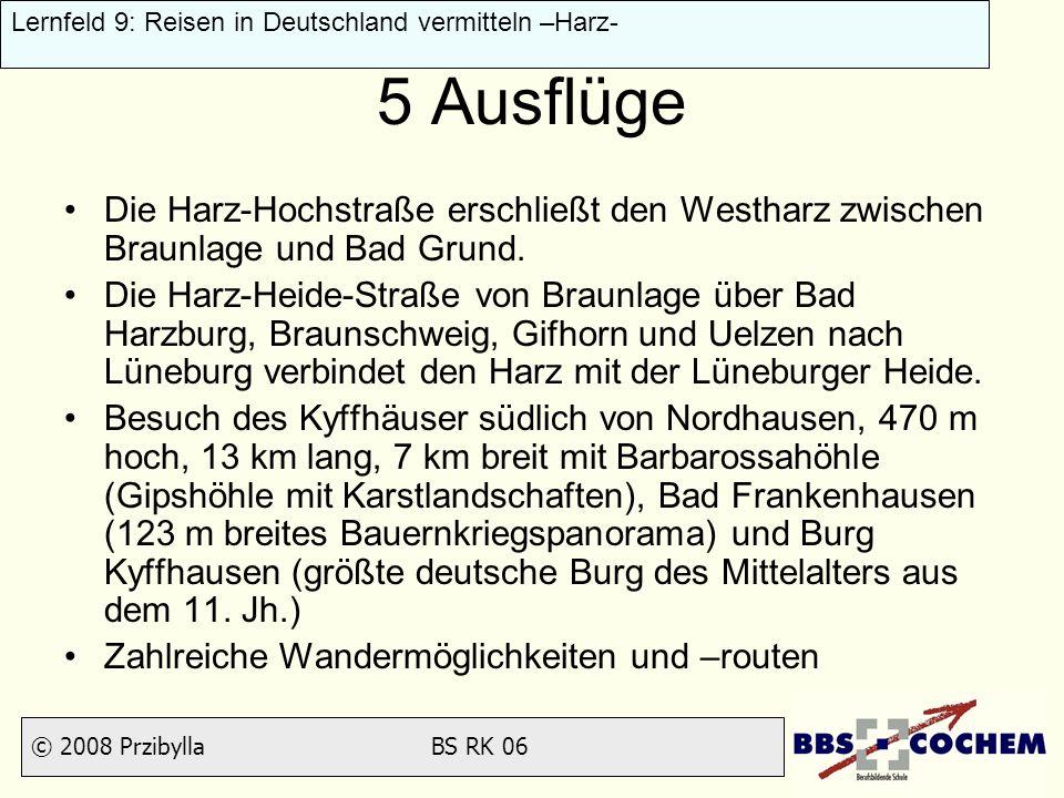5 Ausflüge Die Harz-Hochstraße erschließt den Westharz zwischen Braunlage und Bad Grund.