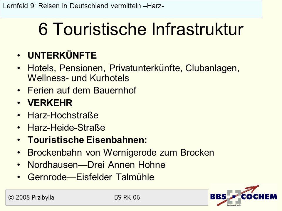 6 Touristische Infrastruktur