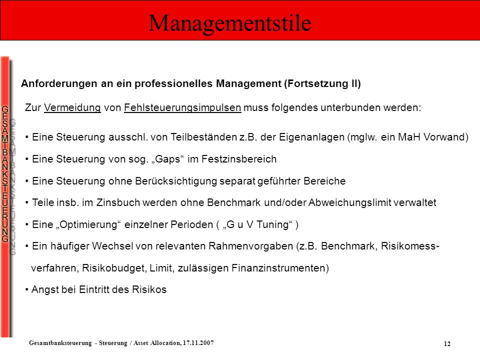 Managementstile Anforderungen an ein professionelles Management (Fortsetzung II)