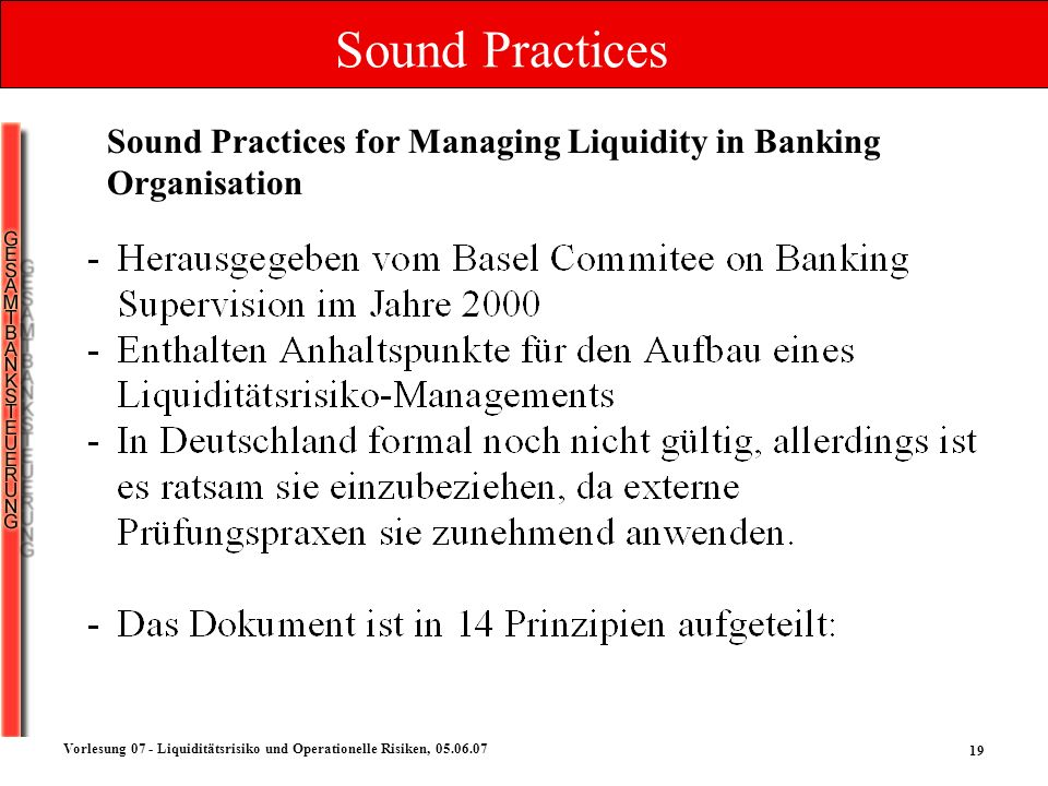 Sound Practices Sound Practices for Managing Liquidity in Banking Organisation