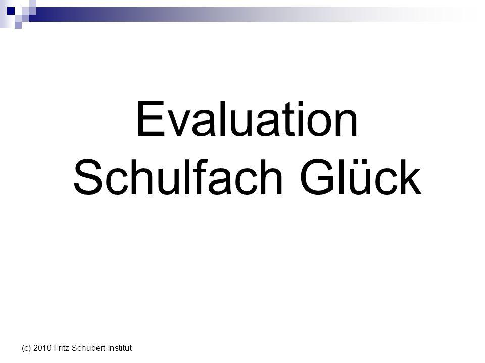 Evaluation Schulfach Glück