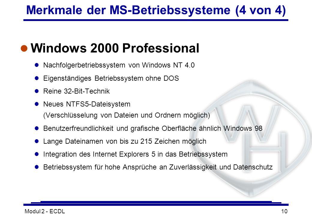 Merkmale der MS-Betriebssysteme (4 von 4)
