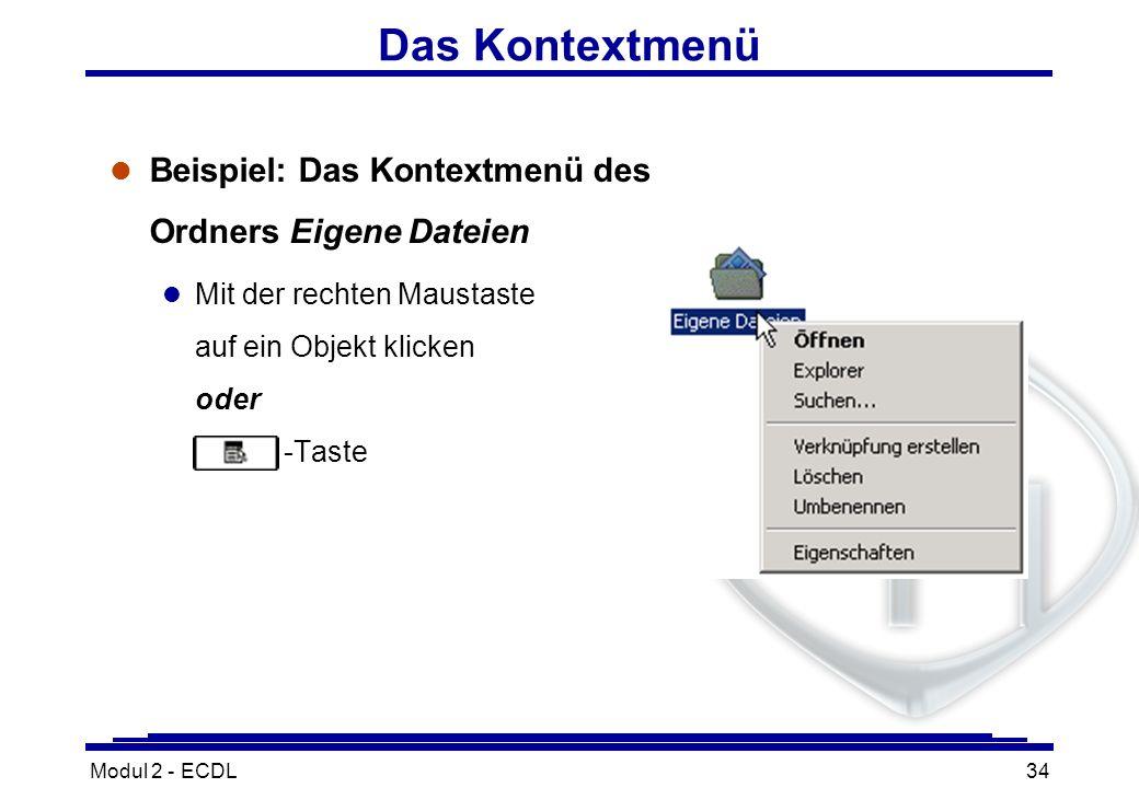 Das Kontextmenü Beispiel: Das Kontextmenü des Ordners Eigene Dateien