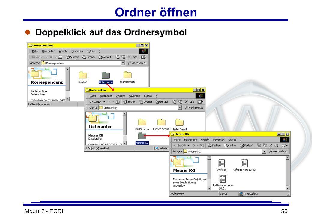 Ordner öffnen Doppelklick auf das Ordnersymbol Modul 2 - ECDL