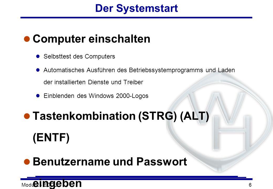 Tastenkombination (STRG) (ALT) (ENTF)