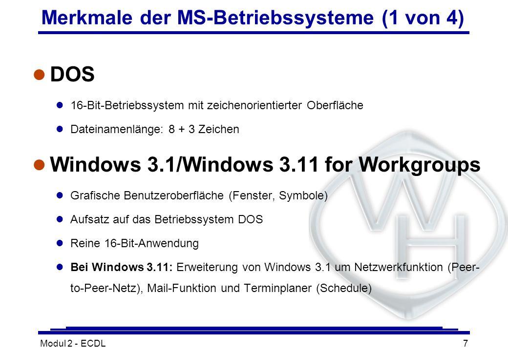 Merkmale der MS-Betriebssysteme (1 von 4)