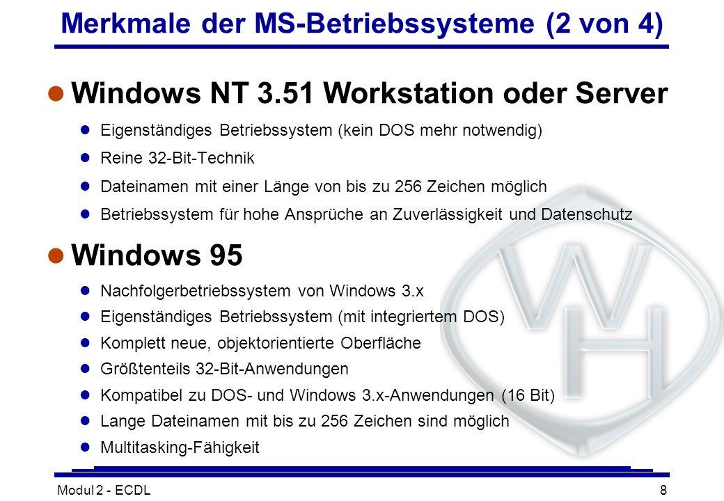 Merkmale der MS-Betriebssysteme (2 von 4)