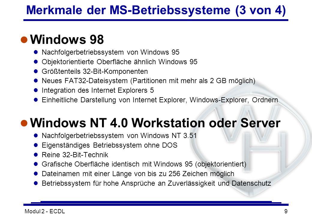 Merkmale der MS-Betriebssysteme (3 von 4)