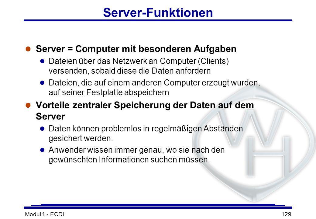 Server-Funktionen Server = Computer mit besonderen Aufgaben