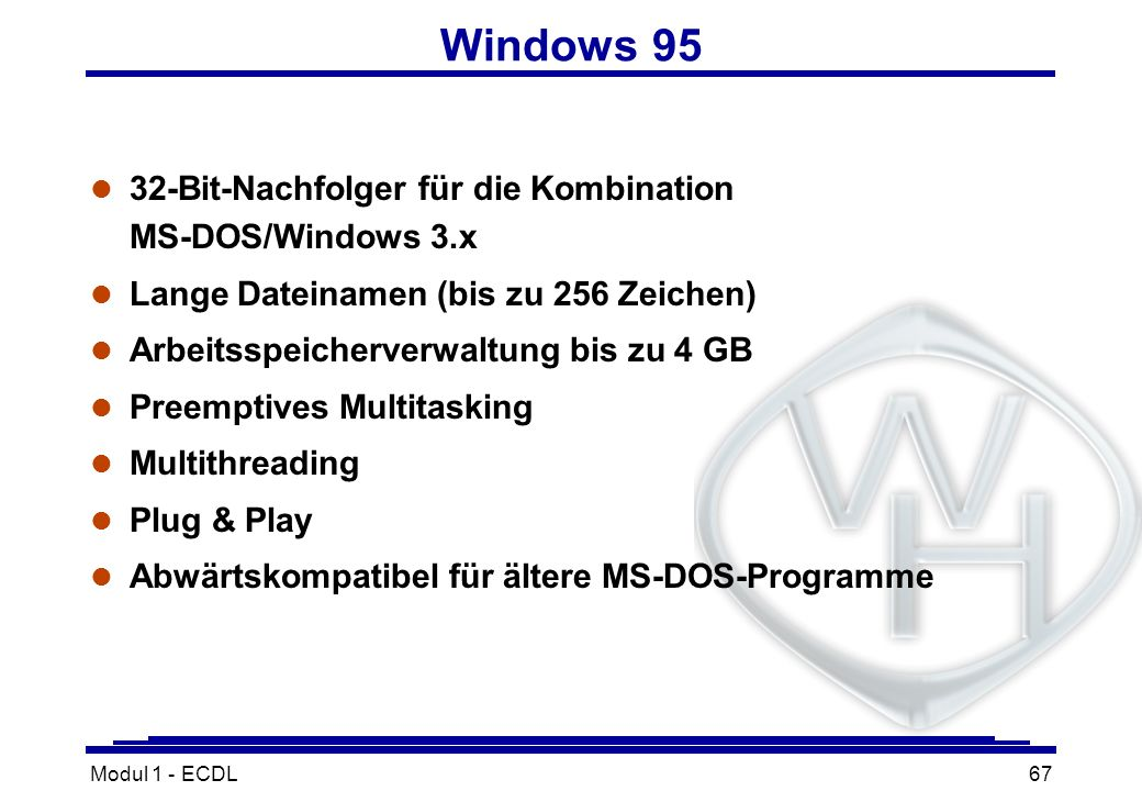 Windows 95 32-Bit-Nachfolger für die Kombination MS-DOS/Windows 3.x