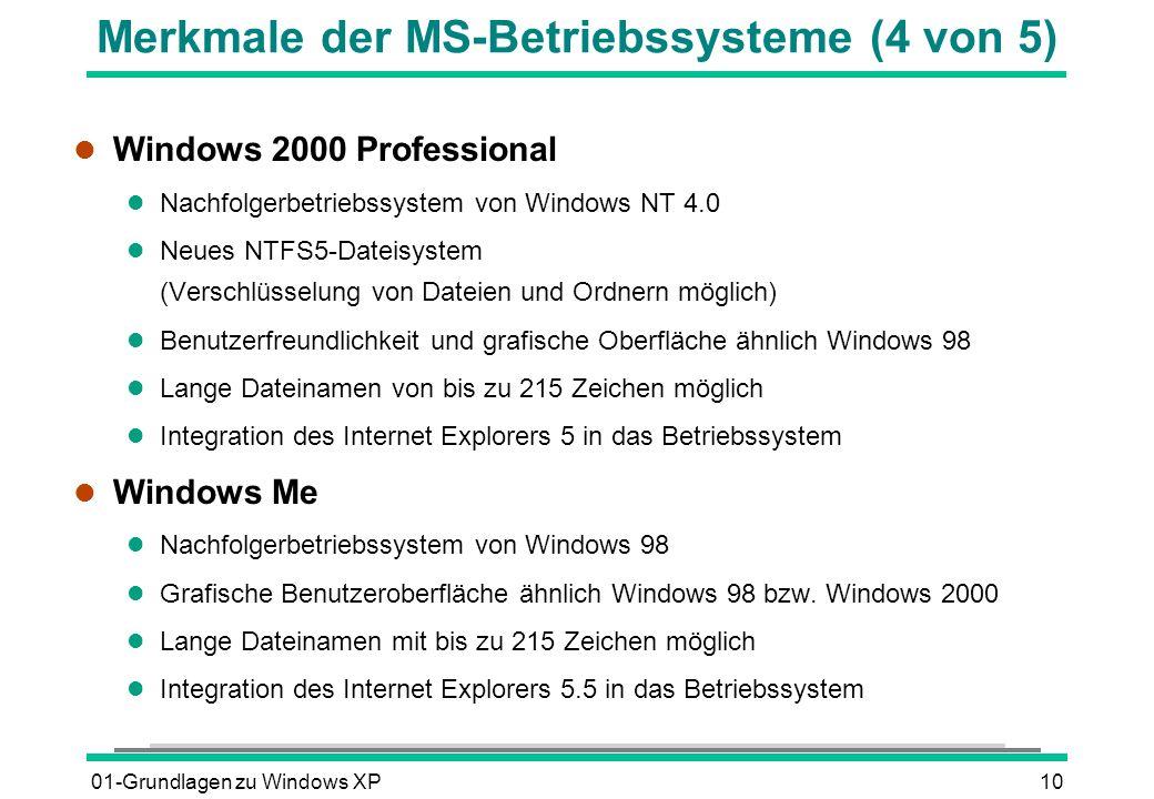 Merkmale der MS-Betriebssysteme (4 von 5)