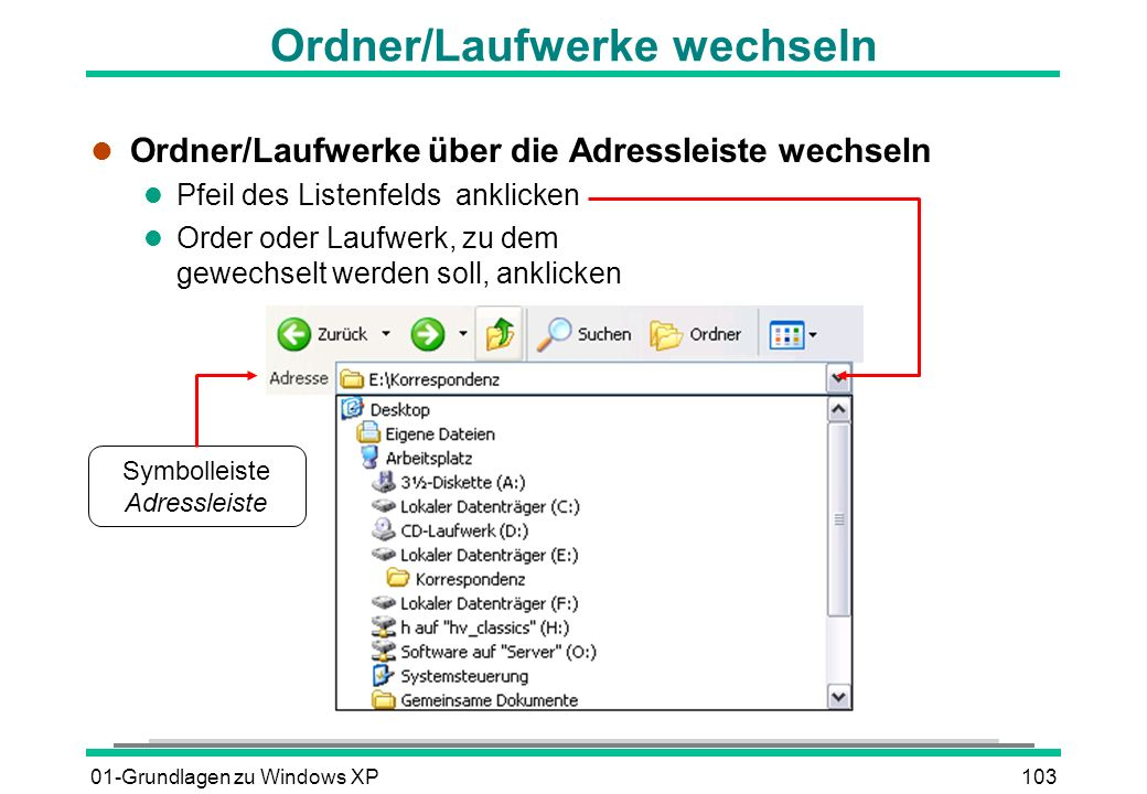 Ordner/Laufwerke wechseln