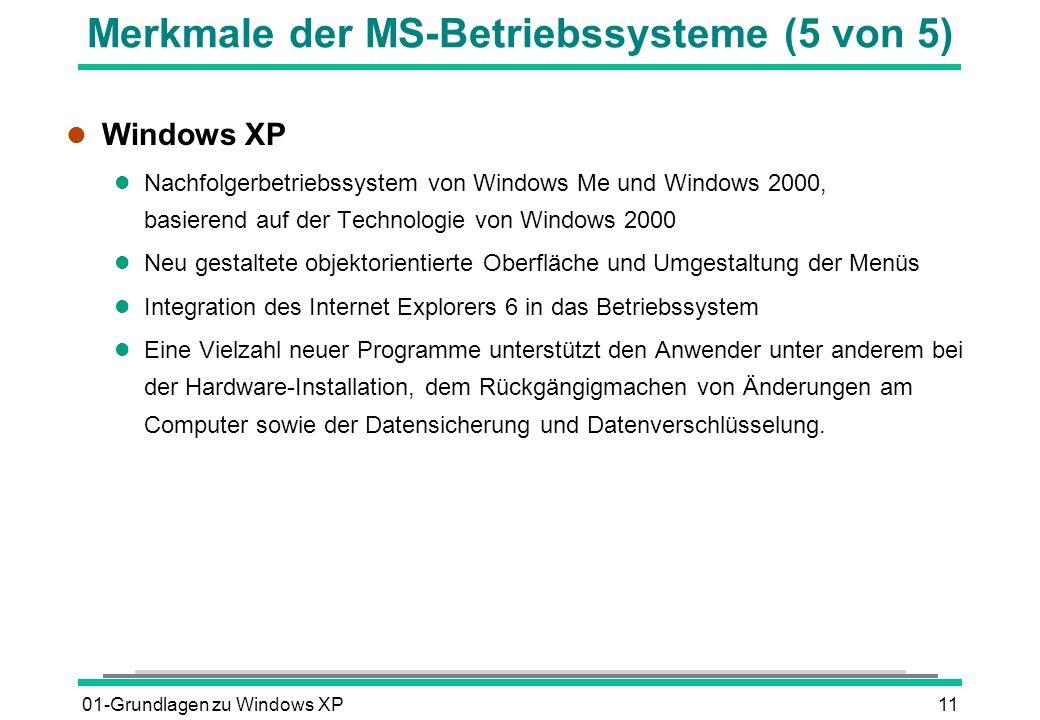 Merkmale der MS-Betriebssysteme (5 von 5)