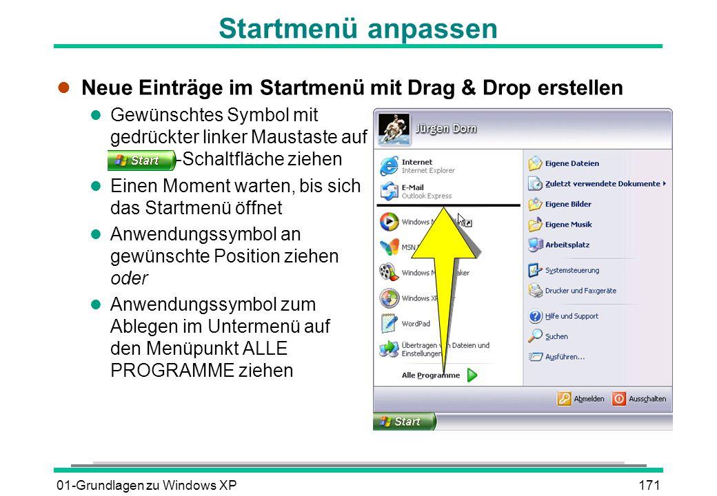 Startmenü anpassen Neue Einträge im Startmenü mit Drag & Drop erstellen.