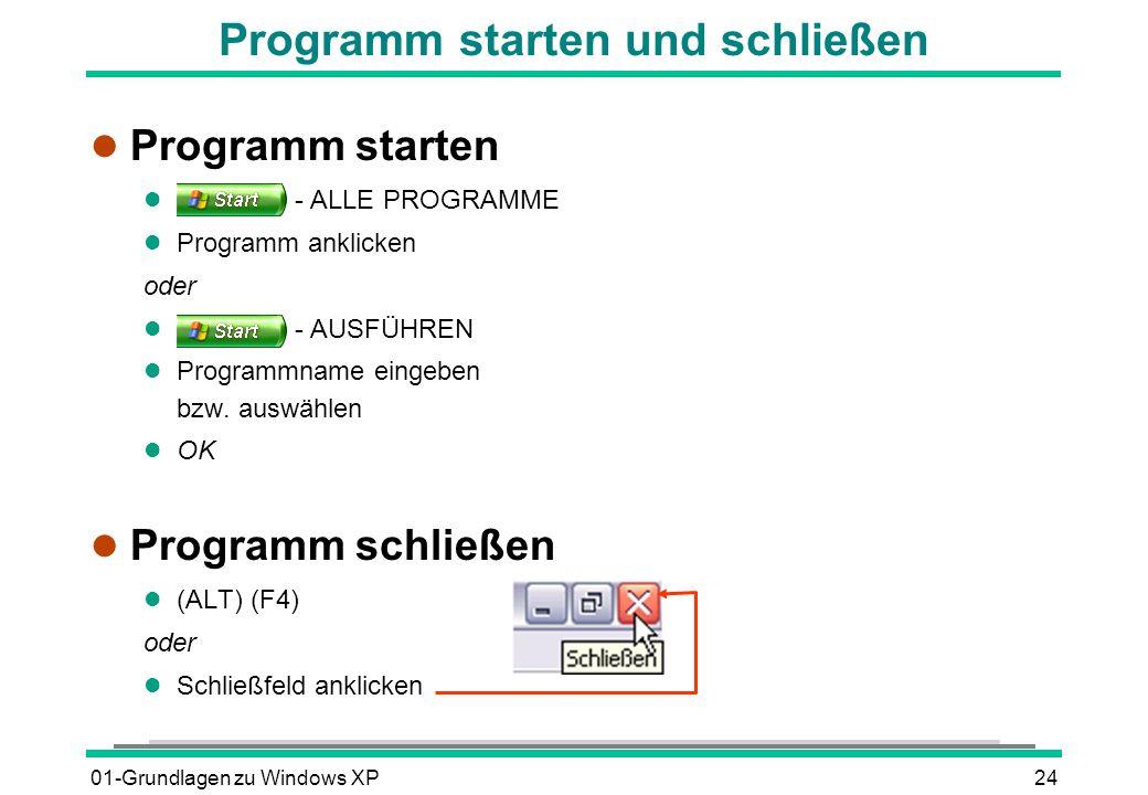Programm starten und schließen