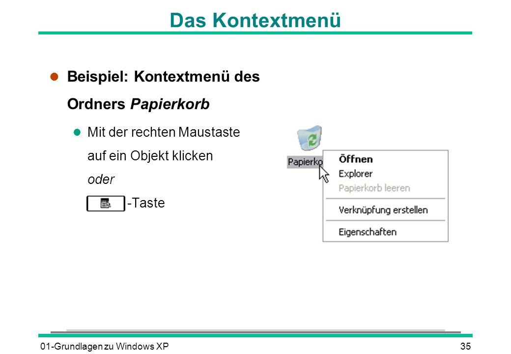 Das Kontextmenü Beispiel: Kontextmenü des Ordners Papierkorb