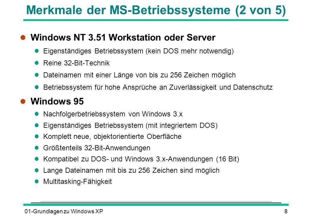 Merkmale der MS-Betriebssysteme (2 von 5)