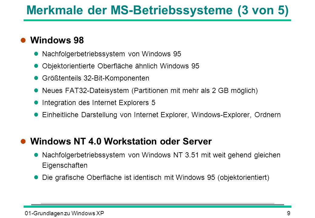 Merkmale der MS-Betriebssysteme (3 von 5)