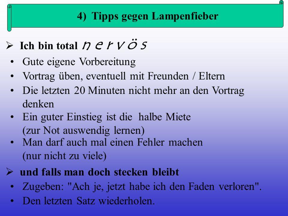 4) Tipps gegen Lampenfieber