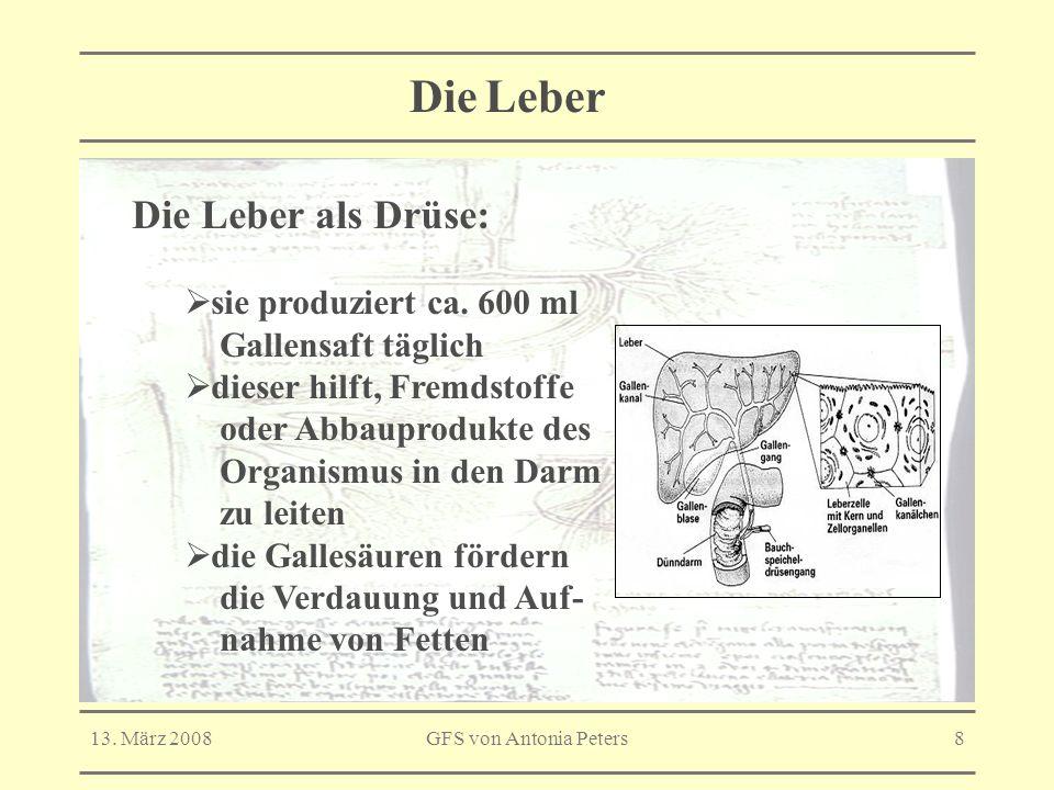 Die Leber Die Leber als Drüse: sie produziert ca. 600 ml