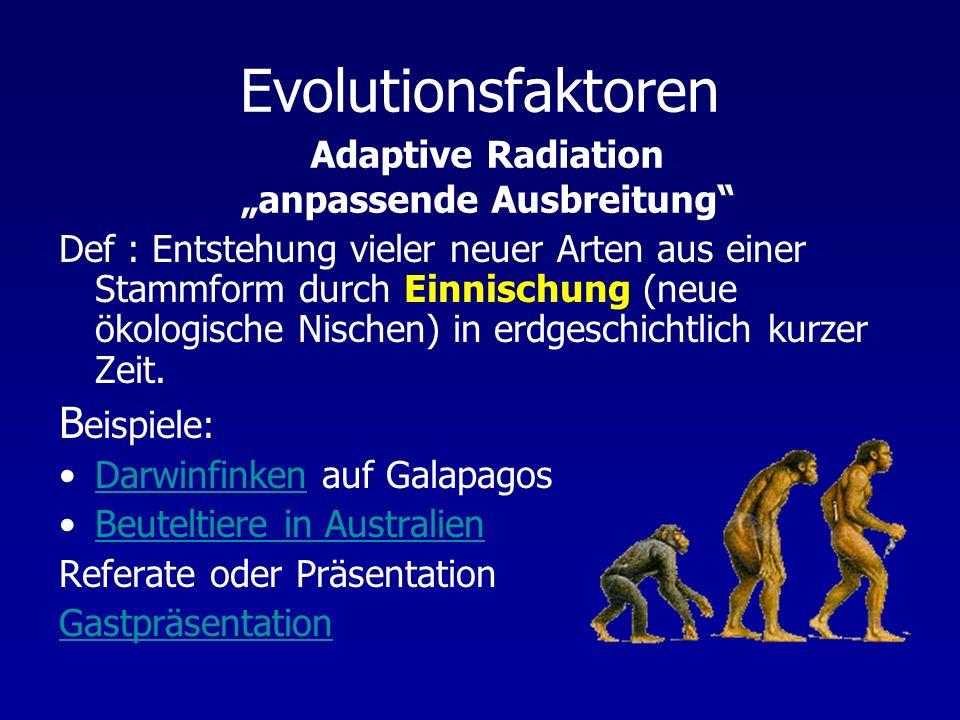 "Adaptive Radiation ""anpassende Ausbreitung"