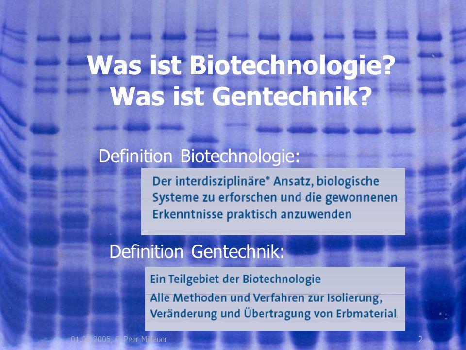 Was ist Biotechnologie Was ist Gentechnik