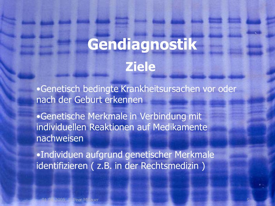 Gendiagnostik Ziele. Genetisch bedingte Krankheitsursachen vor oder nach der Geburt erkennen.