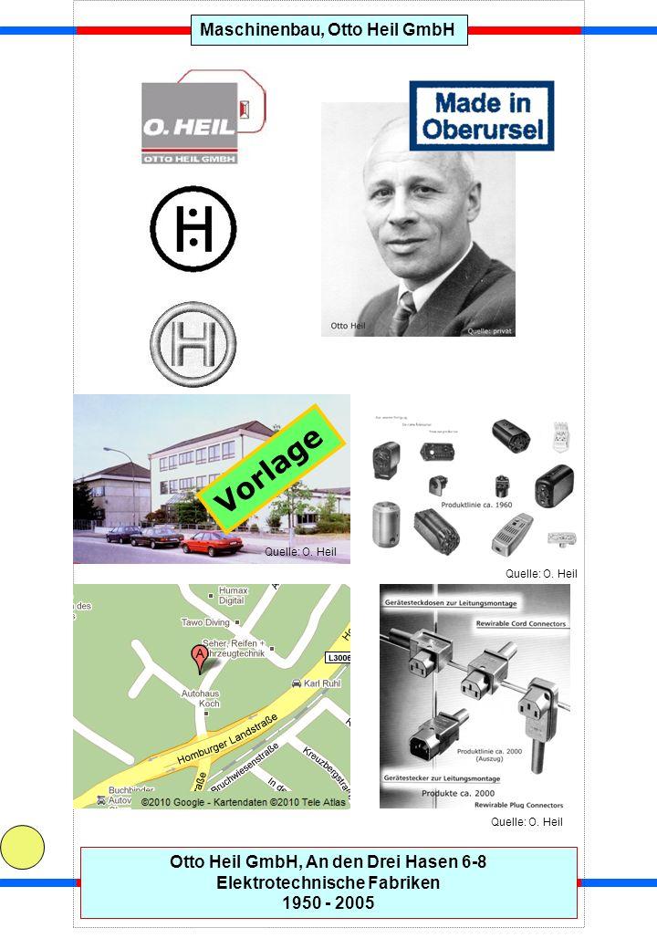 Vorlage Maschinenbau, Otto Heil GmbH